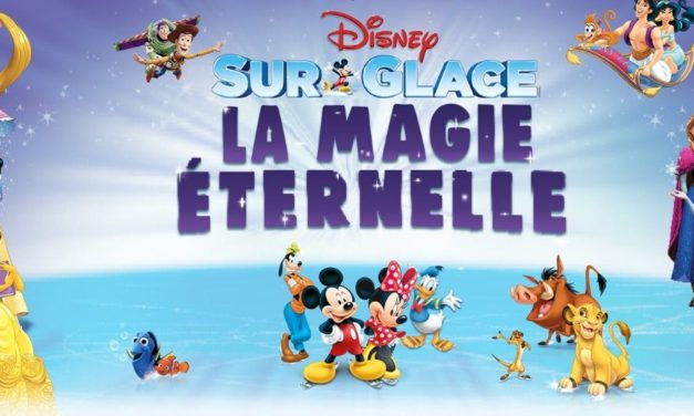 Avis Disney sur Glace 2019 : La Magie Éternelle